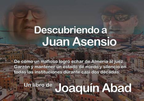 Joaquín Abad analiza la figura de Juan Asensio en su último libro