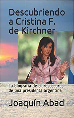 Descubriendo a Cristina F. de Kirchner