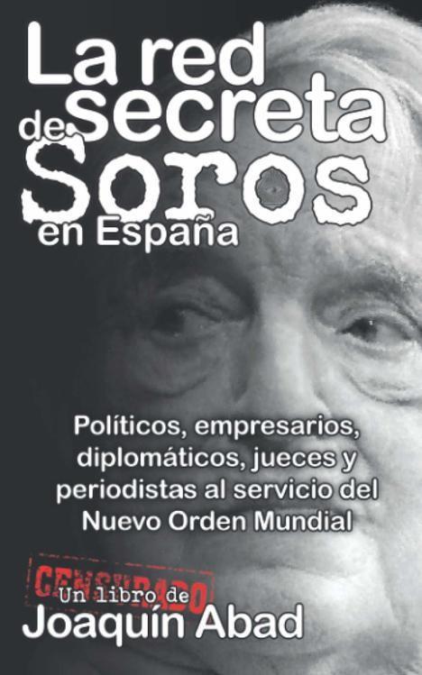 La red secreta de Soros en España
