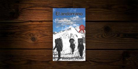 """Libro: """"El Andorrano"""", de Joaquín Abad"""