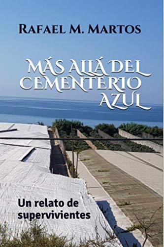 Más allá del cementerio azul