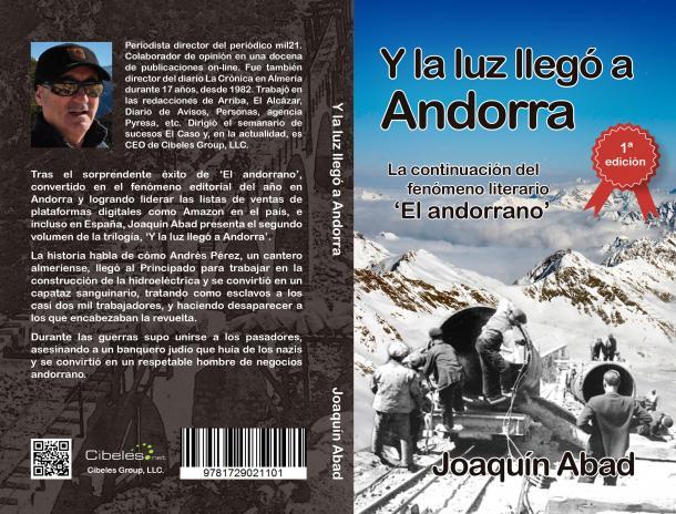 Després de 'El andorrano': el novel·lista Joaquín Abad hi torna amb 'Y la luz llegó a Andorra'